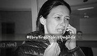 Ebru Tireli'ye Saldırdığı İddia Edilen Kişi Tutuklandı