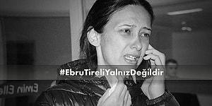 Ebru Tireli'ye Saldıran Kişi Tutuklandı