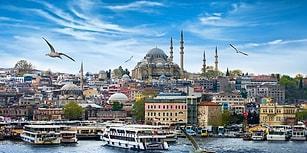 İstanbul'u Gezerken Yanınızda Olmasını İsteyeceğiniz 10 Şey