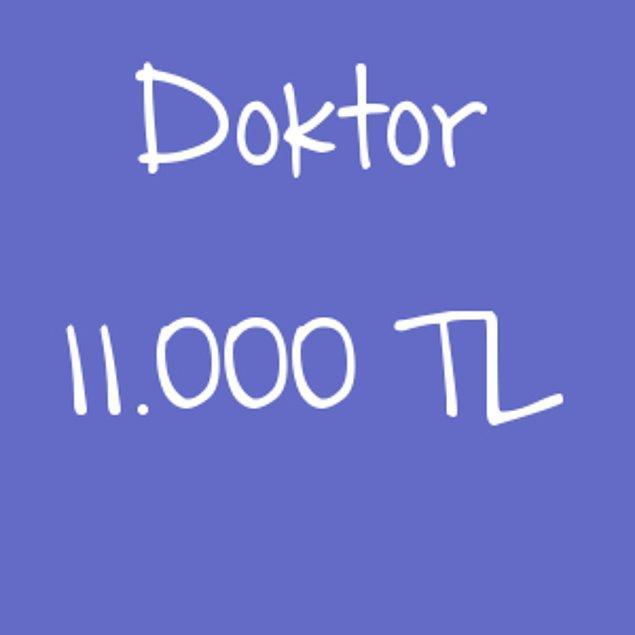 Doktor - 11.000TL!