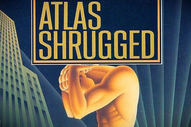 4. Atlas Shrugged (Ayn Rand)