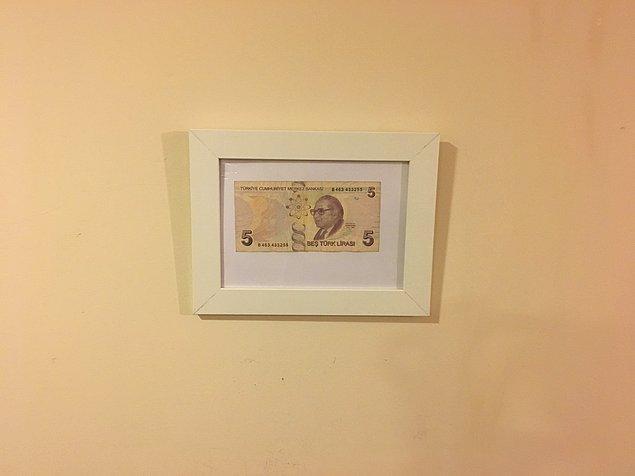 7. Hatta bu maaşa ait banknotlardan birini hatıra olsun diye saklarsın.