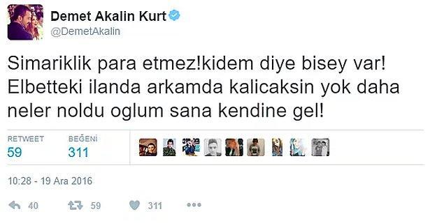 12. Murat Dalkılıç, Bakü'deki konser için hazırlanan afişe Demet Akalın'ın isminin kendisinden önce yazılmış olmasına sinirlendi. Bunu duyan Akalın, Twitter'dan tepkisini oldukça sert bir şekilde dile getirdi.