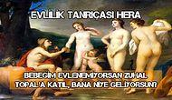 13 Maddede Mitolojik Tanrılar Türkiye'de Yaşasaydı Başlarına Neler Gelirdi Açıklıyoruz!