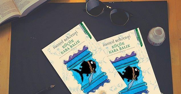 """Senin hayatını değiştirecek kitap """"Küçük Kara Balık""""!"""