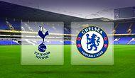 Tottenham, Chelsea'yi durdurabilecek mi?