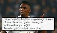 Eto'o'nun Antalyaspor'da Kalmasının Ardından Tepkisini Gizleyemeyen 14 Beşiktaş Taraftarı