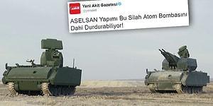 Sosyal Medya Yeni Akit'in 'ASELSAN Atom Bombasını Durduran Silah Yaptı' Haberini Konuşuyor