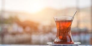 Türkler İçin Çayın Bir Hayat Felsefesi Olmasının Ardında Yatan 11 Sebep
