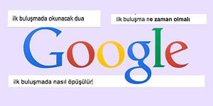 İlk Buluşma Hakkında Kafası Çok Karışık Olan Türk Halkının Google'a Sorduğu Sorular