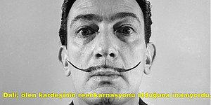 Deli Dâhi Dali: Salvador Dali Hakkında Muhtemelen Bilmediğiniz Kendi Gibi Çılgın 13 Bilgi