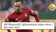 İsteyenin Bir Yüzü Kara... Ribery'yi İsteyen Galatasaraylı Taraftara Bayern Münih Yanıt Verdi!