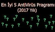 En İyi 5 AntiVirüs Programı - (2017 Yılı)