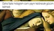 Bitmek Bilmeyen Instagram Canlı Yayın Bildirimlerine Tepkisini Mizahla Gösteren 13 Kişi