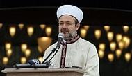 Mehmet Görmez'den Referandum Uyarısı: 'Ayrımcılığa Yol Açabilecek Bir Tek Kelime Camiye Taşınmayacak'