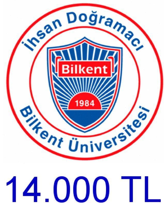 Bilkent - 14.000 TL!