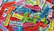 Bu Kelimelerin Hangi Dillere Ait Olduklarını Bilebilecek misin?