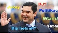15 Maddede Türkmenistan'ın İlginç Devlet Başkanı Kurbankulu Berdimuhammedov