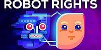 Eğer Makineler Benliğe Sahip Olursa Haklara Sahip Olabilirler mi?