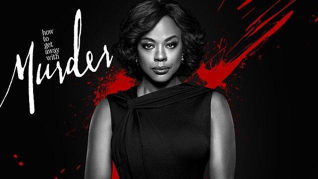 #11 Her bölüm ayrı bir şok yaşamak isteyenlerin izleyebileceği bir dizi: Cinayetten Paçayı Sıyırmak / How to Get Away with Murder (2014–)