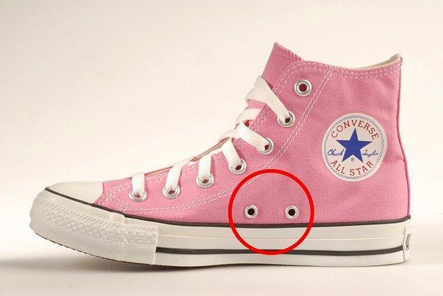 6. ''Converse'' ayakkabıların yanında bulunan iki delik: