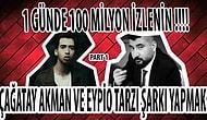 Çağatay Akman ve Eypio Tarzı Şarkı Yapıp Milyonlarca İzlenme Nasıl Alınır?