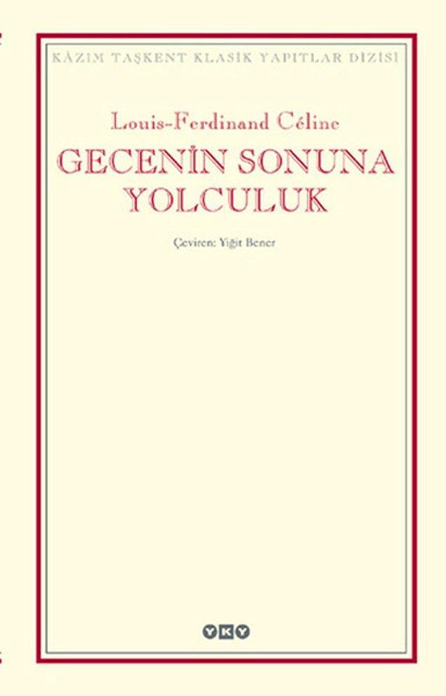 31. Gecenin Sonuna Yolculuk -  Louis Ferdinand Celine