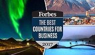 Forbes Açıkladı: Şirket Kurup İş Yapmak İçin 2017'nin En İyi 25 Dünya Ülkesi