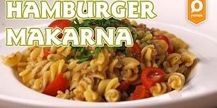 Bulaşık Derdi Olmayan Lezzet: Tek Tencerede Hamburger Makarna Nasıl Yapılır?