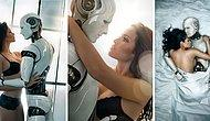 Rüya mı Yoksa Kabus mu? Bilim İnsanlarına Göre Seks Robotları İnsanlığa Zarar Verecek!