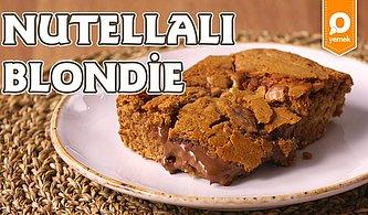 O Çok Sevilen Brownie'nin Beyaz Hali: Nutellalı Blondie Nasıl Yapılır?