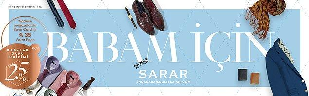 Stil sahibi babaların favorisi Sarar'da, Babalar Günü'ne özel olarak Sarar Card ile yapacağınız alışverişlerde %35 Sarar Puan veya %25 indirim sizi bekliyor!
