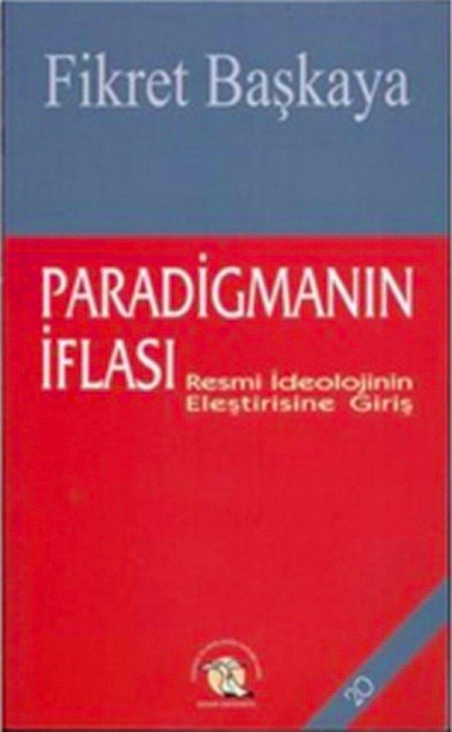 6. Paradigmanın İflası - Fikret Başkaya