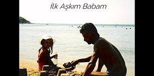"""Babalar Günü Şarkımız: """"İlk Aşkım Babam"""", Gül Akman"""