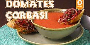 İftar Sofrasının En Güzeli: Soğuk Domates Çorbası Nasıl Yapılır?