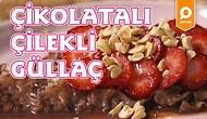 Ramazan'ın Tartışmalı Tatlısını Herkese Sevdirecek Çilekli Çikolatalı Güllaç Nasıl Yapılır?