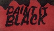 The Rolling Stones'un Meşhur Şarkısı Paint It Black Aslında Türkçe Bir Şarkıya Mı Ait?