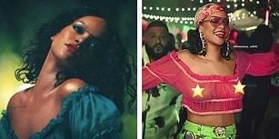 Rihanna'nın Bu Yaza da Damgasını Vuracağını Gösteren Yeni Şarkısı ve Cesur Klibi