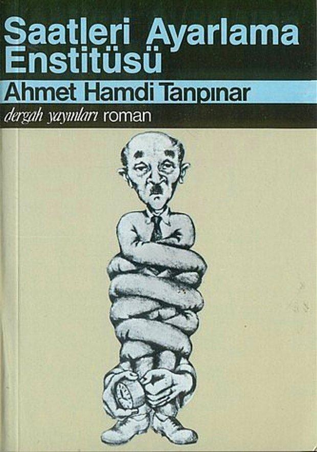 Saatleri Ayarlama Enstitüsü / Ahmet Hamdi Tanpınar