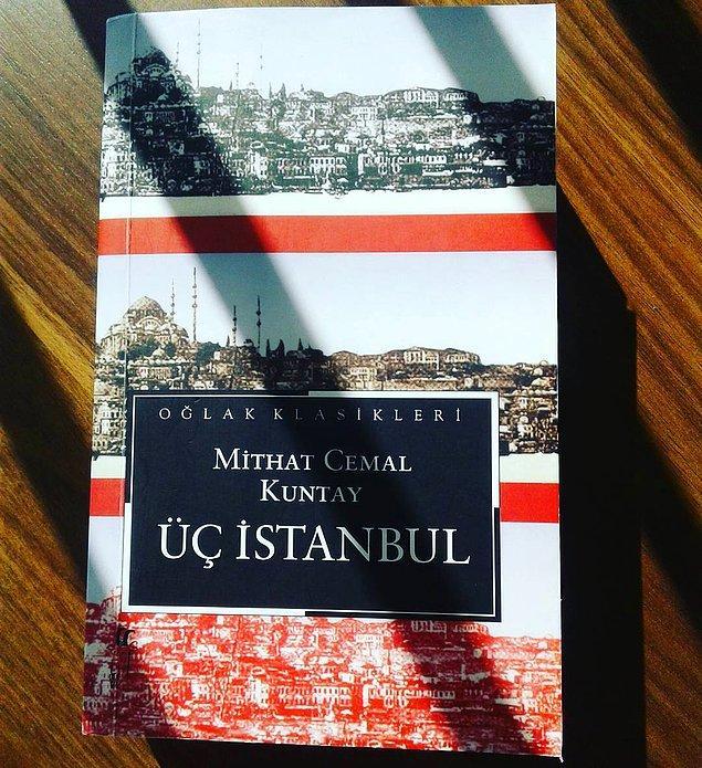 18. Üç İstanbul - Mithat Cemal Kuntay