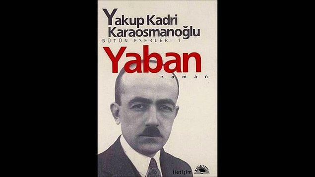 13. Yaban - Yakup Kadri Karaosmanoğlu
