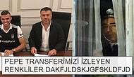 Beşiktaş'ın Pepe Transferiyle Turnayı Gözünden Vurmasına Taraftarlardan Gelen 20 Coşkulu Tepki