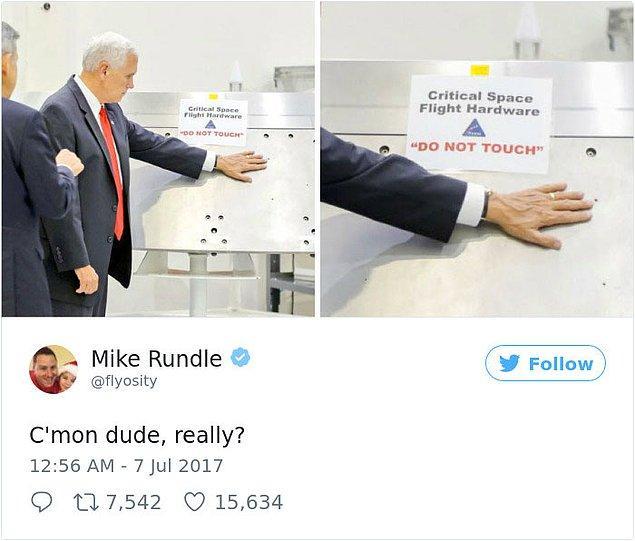 Mike Pence, geçtiğimiz günlerde NASA Uzay Merkezi'ni ziyaret etti. Ziyareti sırasında, 'Hassas uzay uçuşu donanımı, dokunmayın' yazısına rağmen donanıma dokunurken görüntülendi.