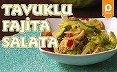 Rengarenk, Bol Malzemeli Tavuklu Fajita Salata Nasıl Yapılır?