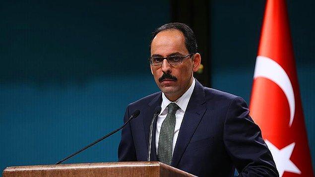 """Cumhurbaşkanlığı Sözcüsü Kalın: """"Gabriel'in açıklamaları iç siyaset yatırımı"""""""