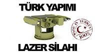 DÜNYA'da ilk  İşte Türkiye'nin lazer silahı