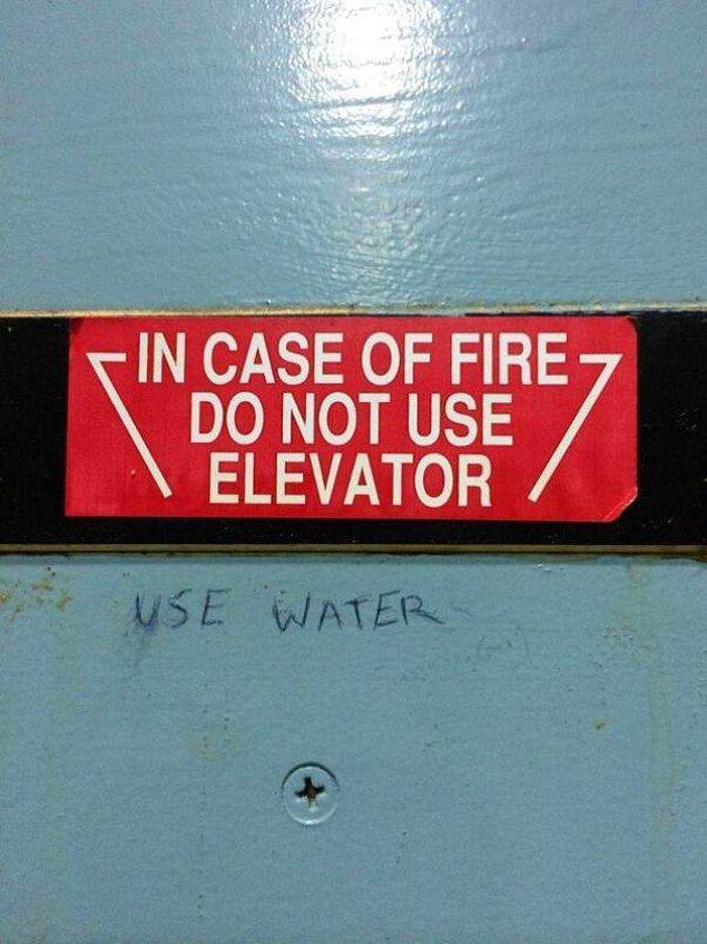 """8. """"Yangın durumunda asansörü kullanmayın."""""""