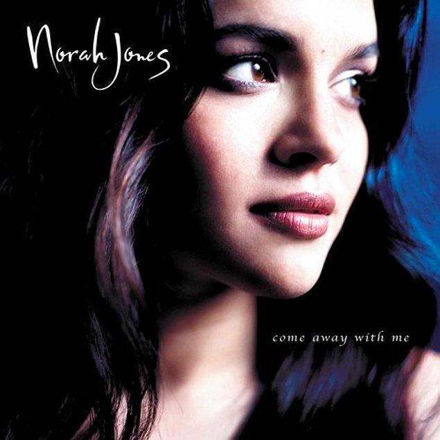 14. Norah Jones - Come Away With Me (2002)