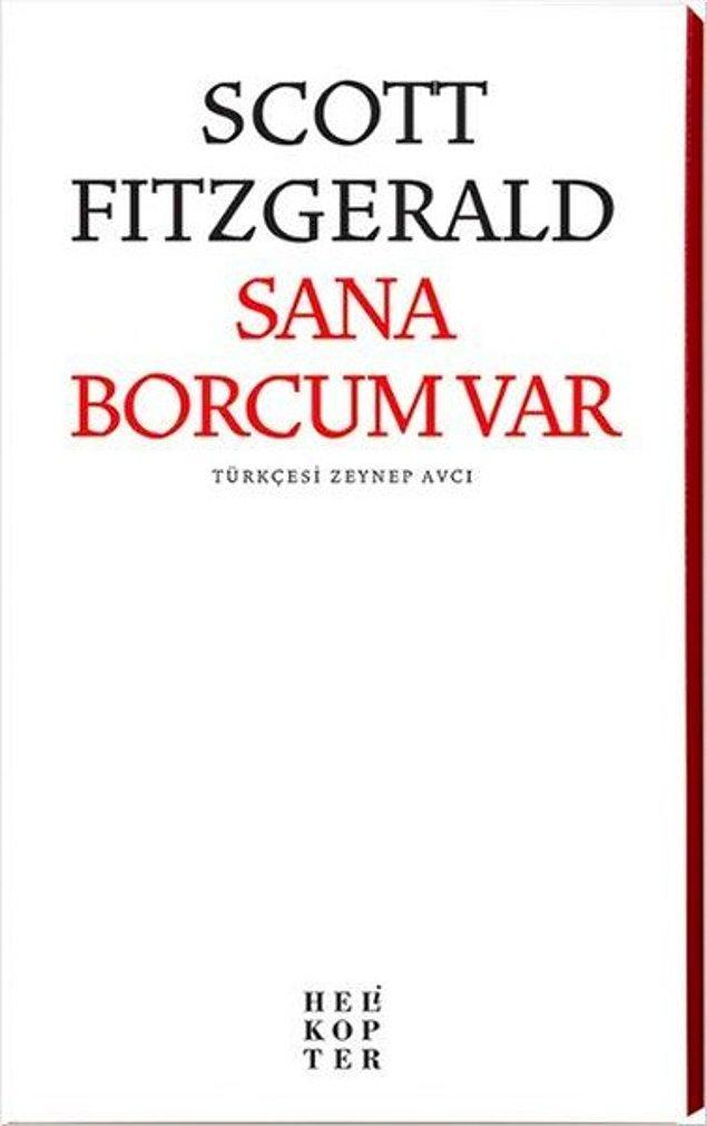 13. Sana Borcum Var - Scott Fitzgerald