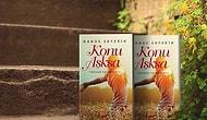 """Bu Yaz Başucu Kitabınız Olacak Yepyeni Bir Roman: Hande Ertekin'den """"Konu Aşksa"""""""